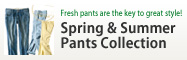 Spring & Summer Pants Collection